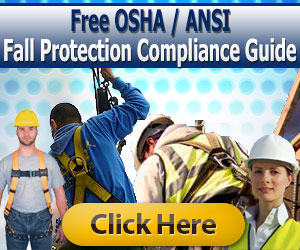 Free OSHA / ANSI Fall Protection Compliance Guide